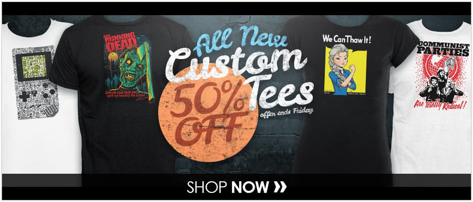 Get 50% Off All Custom Tees